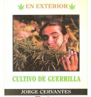 Libro MARIHUANA EN EXTERIOR – CULTIVO DE GUERRILLA – JORGE CERVANTES